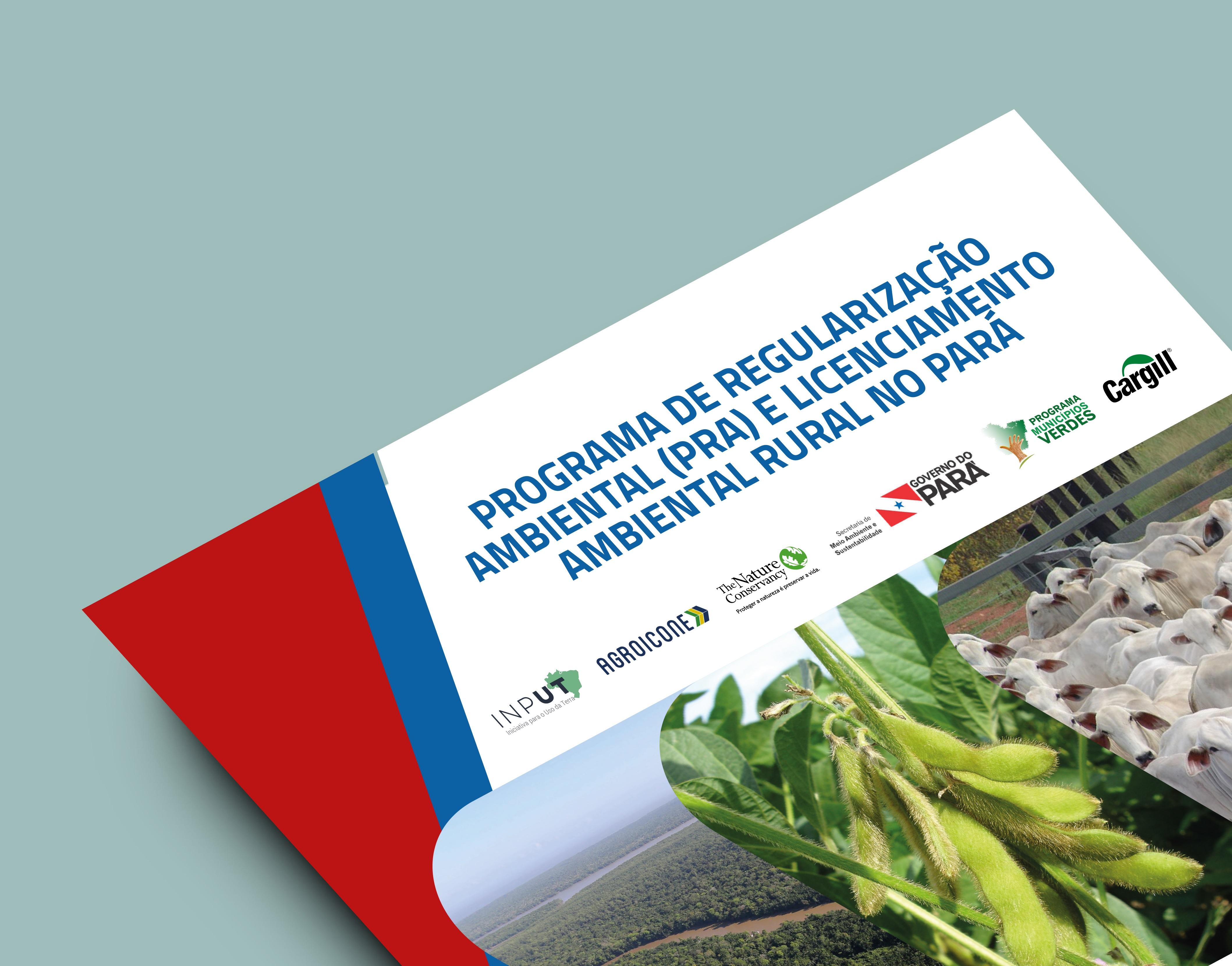 Guia do programa de regularização ambiental (pra) e licenciamento ambiental rural (lar) do pará é lançado em belém (pa)